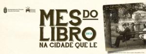 Mes do libro na Coruña: a cidade que le